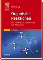 Organische Reaktionen Eine Einführung in Reaktionswege und Mechanismen