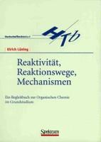 Reaktivität, Reaktionswege, Mechanismen